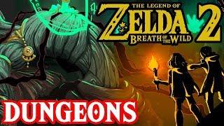Dungeons in Zelda Breath of the Wild 2