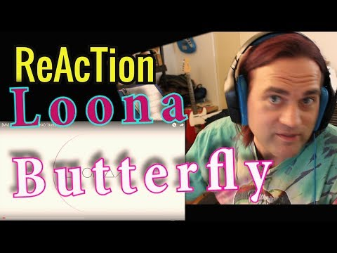 Guitarist Reacts - Loona // Butterfly MV// 이달의 소녀 // Musician Reaction