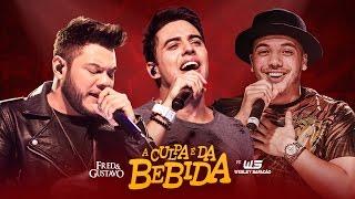 A Culpa É Da Bebida - Fred e Gustavo Part. Wesley Safadão