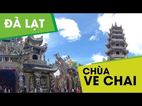 Tham quan chùa Ve Chai (Linh Phước) và 18 tầng địa ngục || MỘT VÒNG ĐÀ LẠT #8