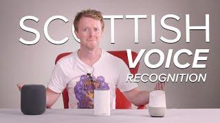 It's shite being Scottish in a smart speaker world