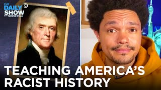 The War Over Teaching America's Racist History In Schools | The Daily Show