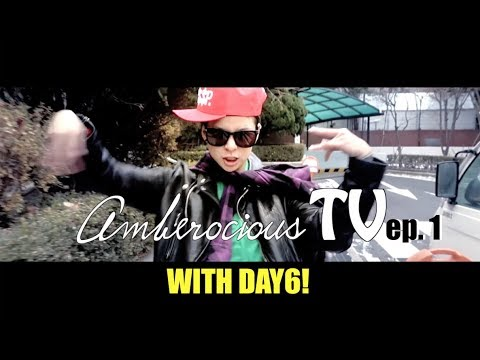 AMBEROCIOUS TV ep.1 w/ Special Guest from DAY6!