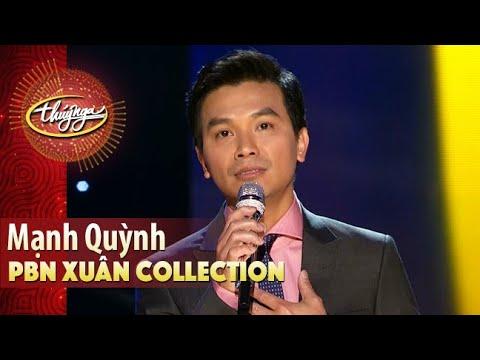 PBN Collection | Mạnh Quỳnh & Những Ca Khúc Xuân Hay Nhất