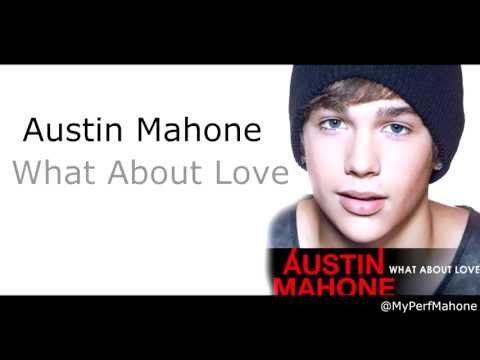 Baixar Austin Mahone - What About Love (FULL with Lyrics)