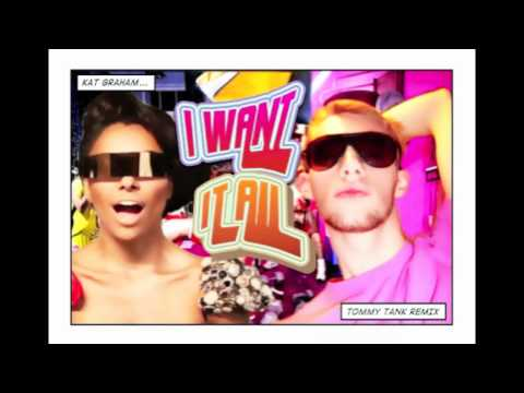 Kat Graham - I Want It All (Tommy Tank Remix)