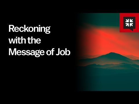 Reckoning with the Message of Job