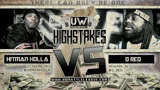O Red vs Hitman Holla presented by UDubb Network