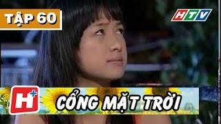 Cổng Mặt Trời - Tập 60 | Phim Tình Cảm Việt Nam Hay Nhất 2017