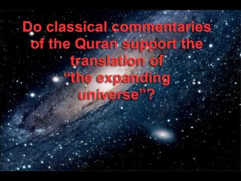 The Quran and the expanding universe Part #1