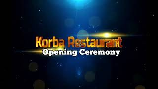 Korba restaurant f10 markaz ialamabad opening ceremony