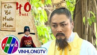 Cổ tích Việt Nam: Cậu bé nước Nam - Tập 40 FULL