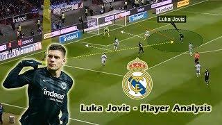 New Real Madrid Signing - Luka Jovic - Player Analysis