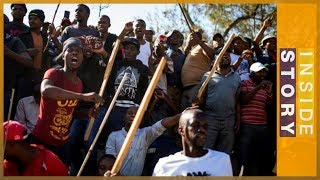 What's behind South Africa's violence against foreigners?   Inside Story