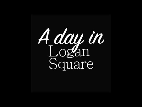A day in Logan Square