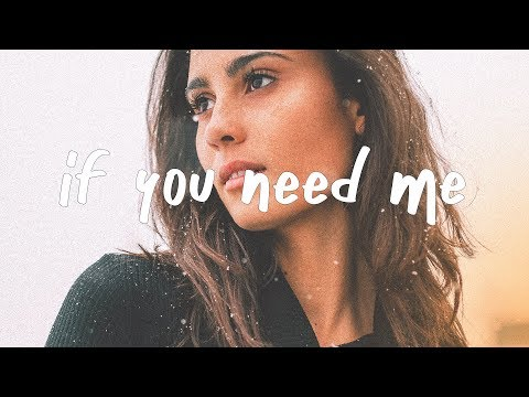 Julia Michaels - If You Need Me (Lyric Video)