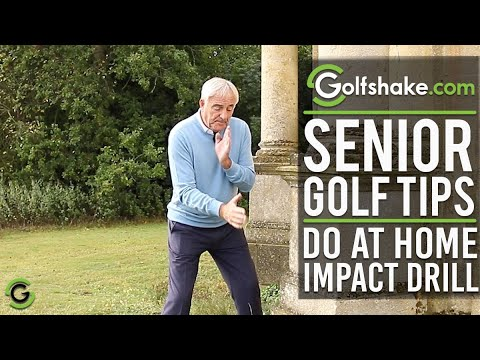 Impact Drill To Do At Home - SENIOR GOLF TIPS