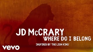 """JD McCrary - Where Do I Belong (Inspired by """"The Lion King""""/Audio Only)"""