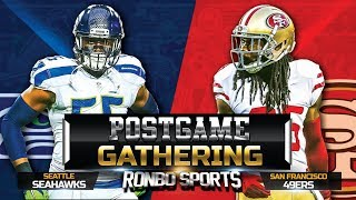 Live! San Francisco 49ers vs Seattle Seahawks NFL 2018 Week 15 Postgame Gathering