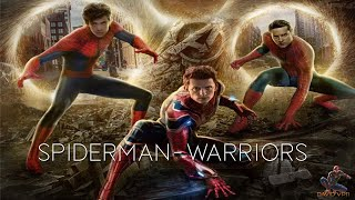 "Spider-Man | ""Warriors"" 