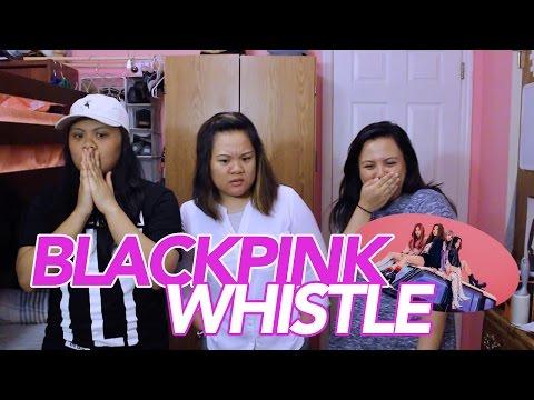 MV Reaction: BLACKPINK - 휘파람 (WHISTLE)