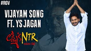RGV releases Vijayam song ft YS Jagan in Lakshmi's NTR..