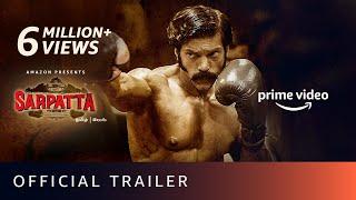 Sarpatta Parambarai (Tamil) Amazon Prime Movie