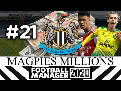 MAGPIES MILLIONS | NEWCASTLE UNITED | #21 | Football Manager 2020