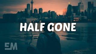Stephen Puth - Half Gone (Lyrics)