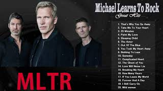 Michael Learns To Rock Greatest Hits 2020 - MLTR Greatest Hits Full Album - MLTR Best Songs Playlist