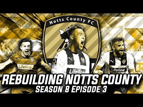 Rebuilding Notts County - S8-E3 It's About Time! | Football Manager 2020