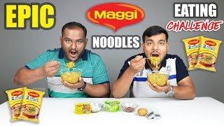 EPIC MAGGI NOODLES EATING CHALLENGE | Maggi Noodles Eating Competition | Food Challenge