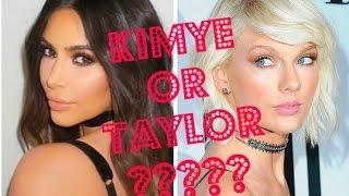 Team Kimye or Team Taylor?