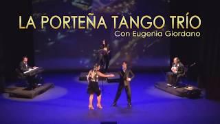 LA PORTEÑA TANGO TRÍO - QUÉ ME VAN A HABLAR DE AMOR! | Trailer 2017 | LA PORTEÑA TANGO TRÍO & Eugenia Giordano
