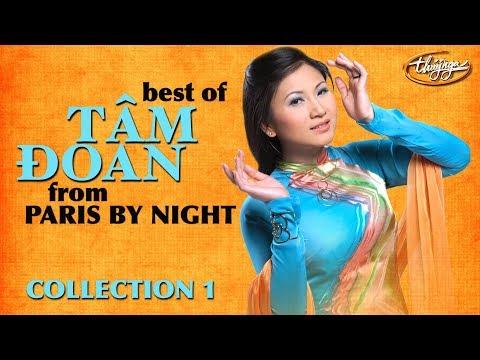 Best of Tâm Đoan - Paris By Night Collection 1