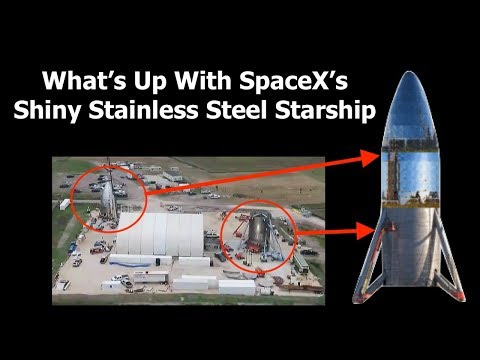 What's Going On With SpaceX's Stainless Steel Starship ...