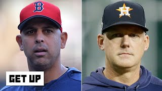 Will Alex Cora or AJ Hinch ever be MLB managers again after the Astros' cheating scandal?   Get Up