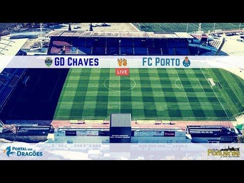 GD Chaves vs Porto