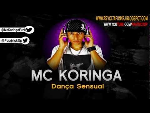 Baixar MC KORINGA - DANÇA SENSUAL ( NOVELA SALVE JORGE ) ( LANÇAMENTO 2012 ) ♫♪