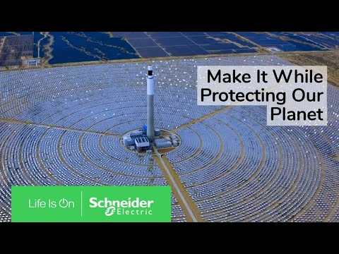 Make it for Life with the Industries of the Future | Schneider Electric