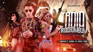 MC TROIA - TIRO DE BUMBUM - MÚSICA NOVA
