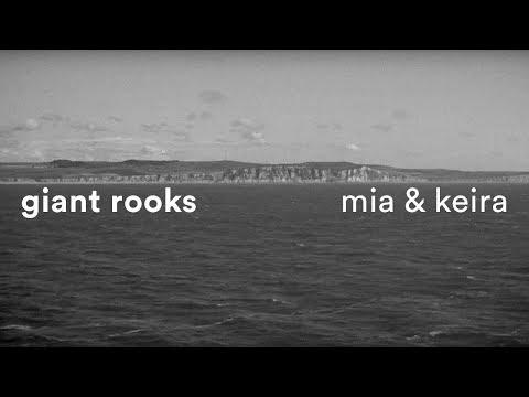 Giant Rooks - Mia & Keira (Days To Come)