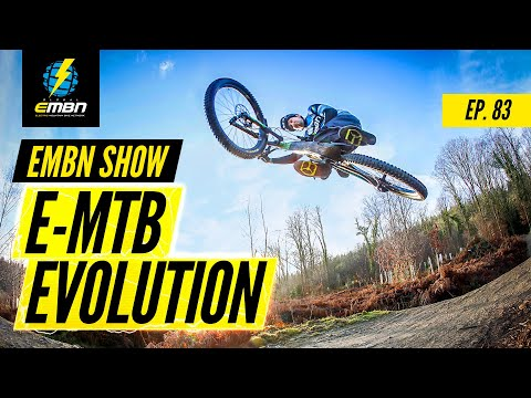E-MTB Evolution: Acceptance On The Trail? | EMBN Show Ep. 83