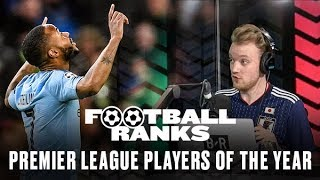 B/R Football Ranks... The Premier League Players of the Year 2018/19 [Full Podcast Episode]