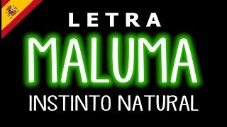 Maluma - Instinto Natural (Letra) ft.Sech