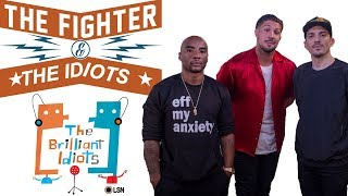 The Fighter and The Idiots (Feat. Brendan Schaub)