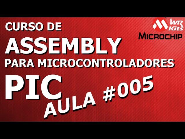 CRIANDO NOVO PROJETO E SIMULANDO NO MPLAB | Assembly para PIC #005