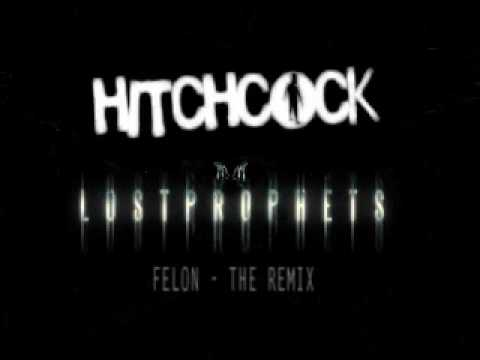Lostprophets 'For He's A Jolly Good Felon' - Hitchcock Remix