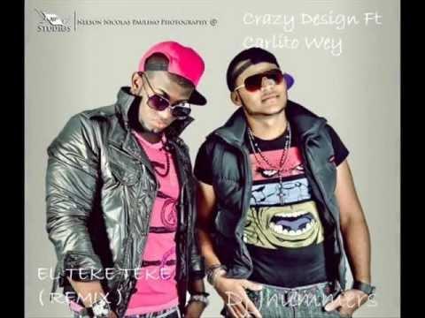 El Teke Teke Remix Crazy Design Ft Carlito Wey ( Dj Jhummers ) 2012