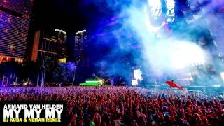 Armand Van Helden - My My My (DJ KUBA & NEITAN Remix)